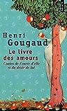 Le Livre des amours : Contes de l'envie d'elle et du désir de lui