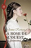 La rose de l'Ouest (Les Historiques)