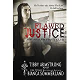 Flawed Justice: The Asylum Fight Club: Book 1