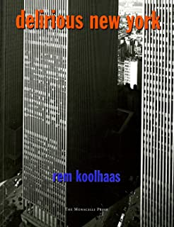 S m l xl rem koolhaas bruce mau hans werlemann 9781885254863 delirious new york a retroactive manifesto for manhattan fandeluxe Image collections