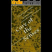 Care of the Senses