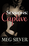 Captive (Sessions Book 1)