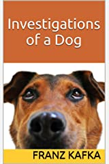 Investigations of a Dog Kindle Edition