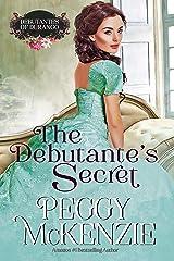 The Debutante's Secret: Western Historical Romance (The Debutantes of Durango Book 2) Kindle Edition