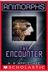 Animorphs #3: The Encounter Kindle Edition