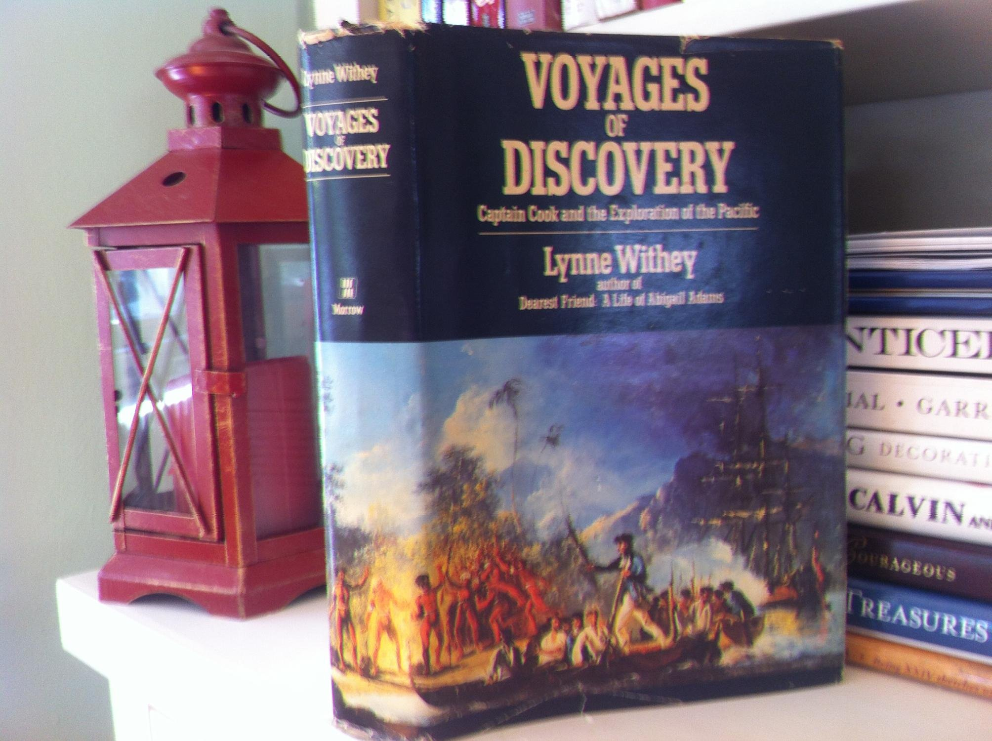 Voyages of Discovery: Captain Cook and the Exploration of the Pacific, Lynne Withey