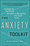 The Anxiety Toolkit: Strategies for Fine-Tuning Your Mind and Moving Past Your Stuck Points (English Edition)