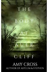 The Body at Auercliff Kindle Edition
