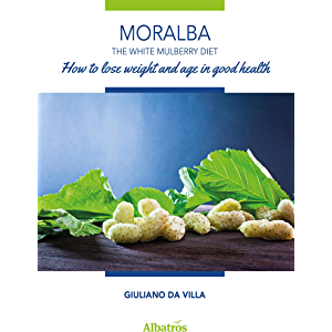 Extracts From: Moralba The White Mulberry Diet