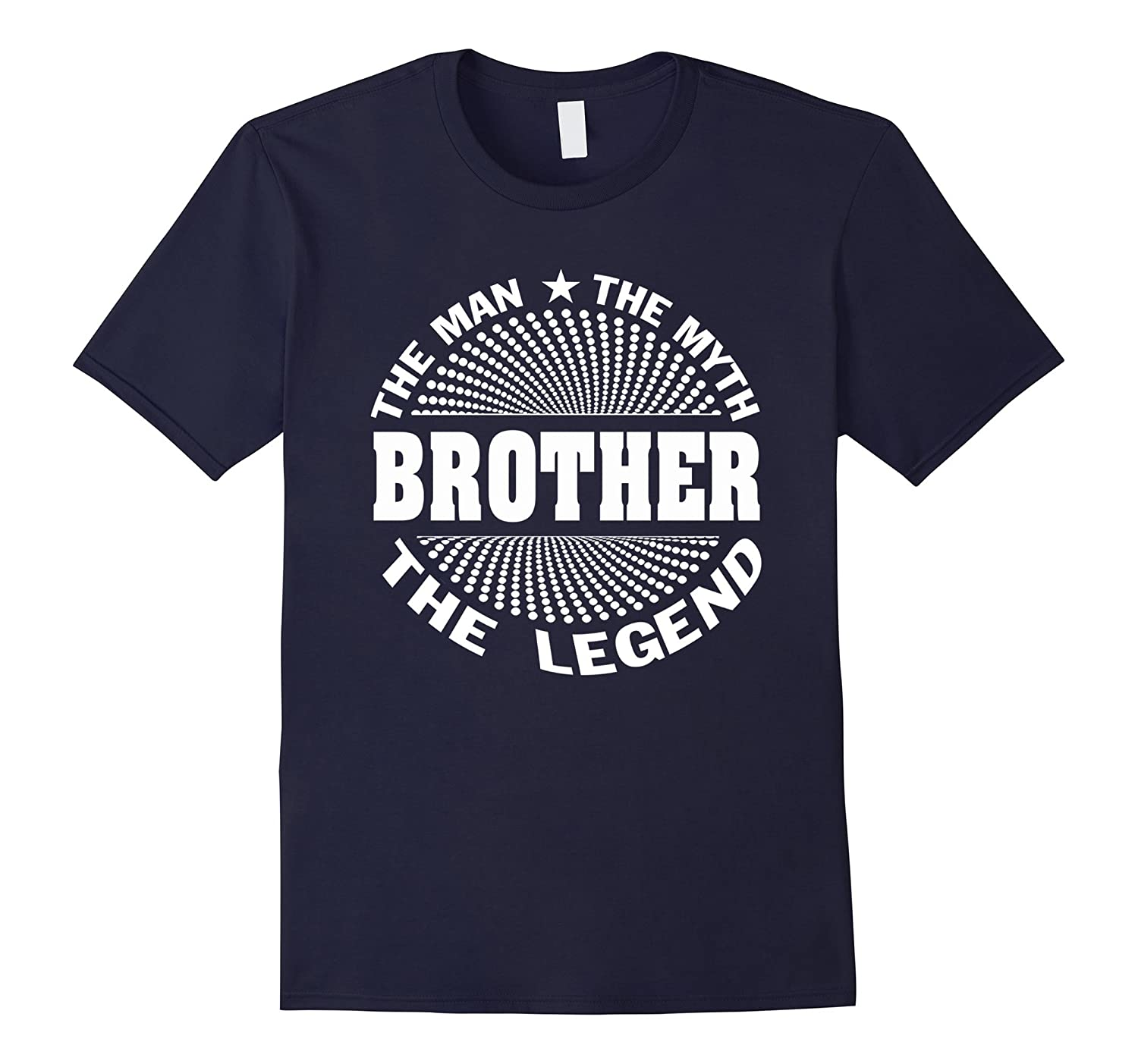 brother The Man The Myth The Legend T-Shirt-Vaci