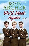 We'll Meet Again: The Bluebird Girls 2