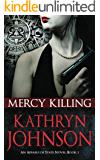 Mercy Killing (Affairs of State Book 1)