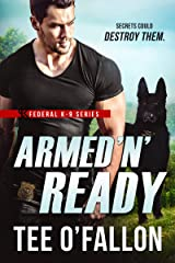 Armed 'N' Ready (Federal K-9 Book 2) Kindle Edition