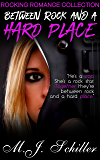 BETWEEN ROCK AND A HARD PLACE (Rocking Romance series Book 3) (English Edition)