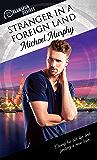 Stranger in a Foreign Land (Dreamspun Desires Book 61)