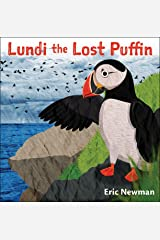 Lundi the Lost Puffin: The Child Heroes of Iceland Kindle Edition