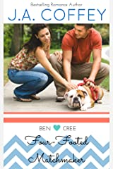 Four-Footed Matchmaker: A Sweet, New Adult Romance (Love by the Numbers Book 4) Kindle Edition