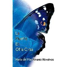 La Muerte Es Otra Cosa (Spanish Edition) Dec 15, 2013