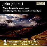 Joubert: Piano Concerto & Symphony No.3