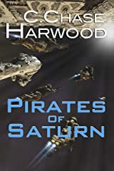 Pirates of Saturn (The Saturn Series Book 2) Kindle Edition
