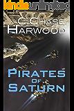 Pirates of Saturn (The Saturn Series Book 2)