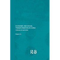 Economic and Social Transformation in China: Challenges and Opportunities (Routledge Studies on the Chinese Economy) (English Edition)