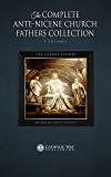The Complete Ante-Nicene Church Fathers Collection [9 Volumes] (English Edition)