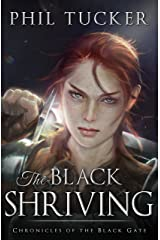 The Black Shriving (Chronicles of the Black Gate Book 2)