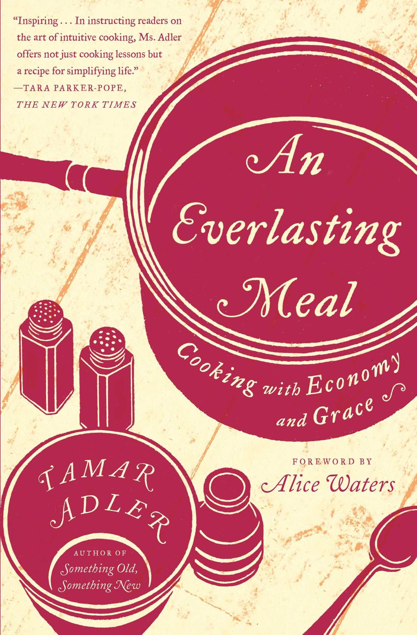 Read Online An Everlasting Meal: Cooking with Economy and Grace pdf