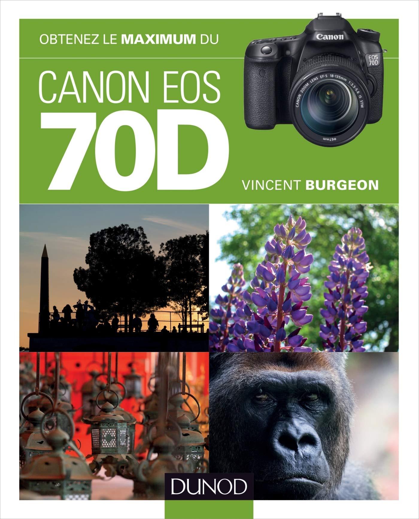 Obtenez le maximum du Canon EOS 70D: Amazon.es: Vincent Burgeon ...