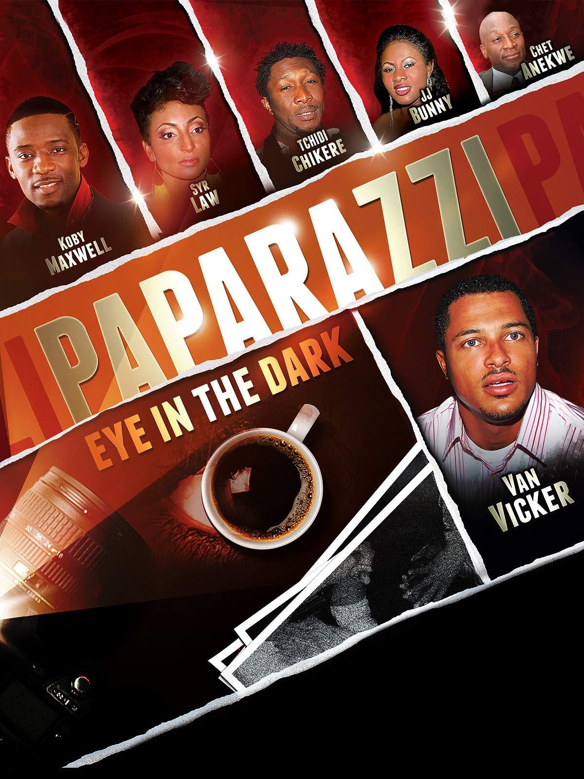 Paparazzi Eye In The Dark