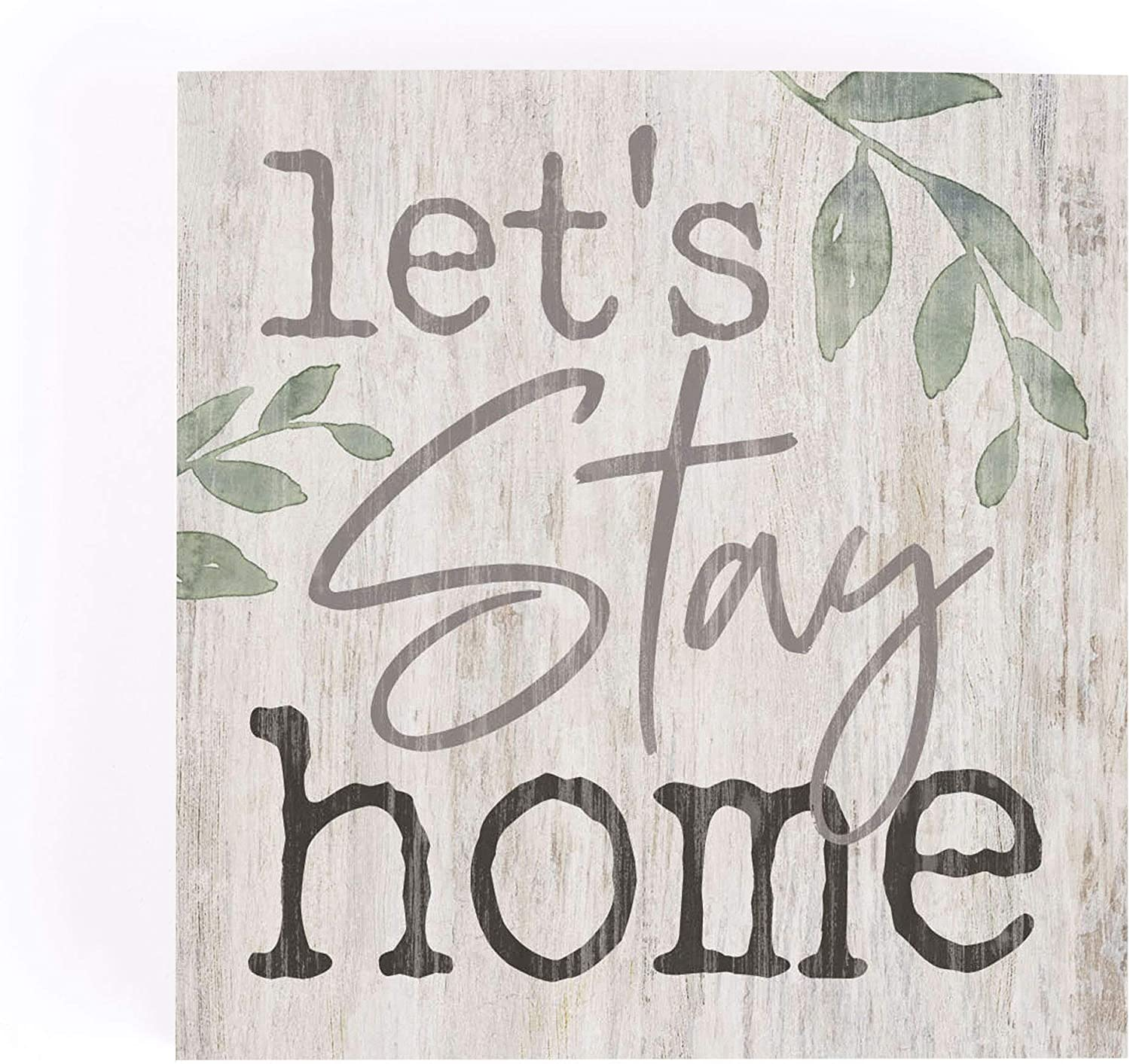 P. Graham Dunn Let's Stay Home Greenery Whitewash 3.5 x 3.5 Inch Pine Wood Tabletop Block Sign