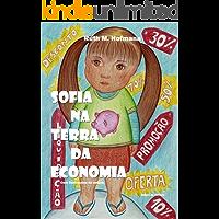 Sofia na terra da Economia