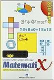 Matemati X aritmetica. Per la Scuola media: MATEMATIX ARITM.2