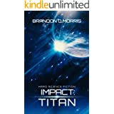 Impact: Titan: Hard Science Fiction
