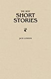 Jack London: The Greatest Short Stories