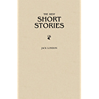 Jack London: The Greatest Short Stories