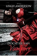 Dochter van de Vampier (Dutch Edition) Kindle Edition