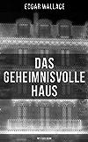 Das geheimnisvolle Haus: Mystery-Krimi: Ein packender Horror-Krimi (German Edition)
