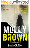 Molly Brown: Tommy Connell Mystery #2