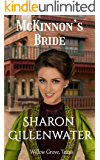 McKinnon's Bride: Christian Historical Western Romance (Willow Grove, Texas Series Book 1)