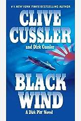 Black Wind (A Dirk Pitt Adventure Book 18) Kindle Edition