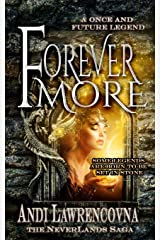 ForeverMore: A Once and Future Legend (The Never Lands Saga) Paperback