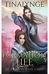 Formation of Life (Blue Phoenix Book 5) Kindle Edition