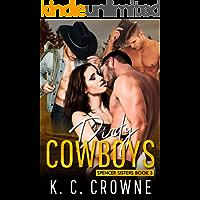 Dirty Cowboys (Spencer Sister Series)