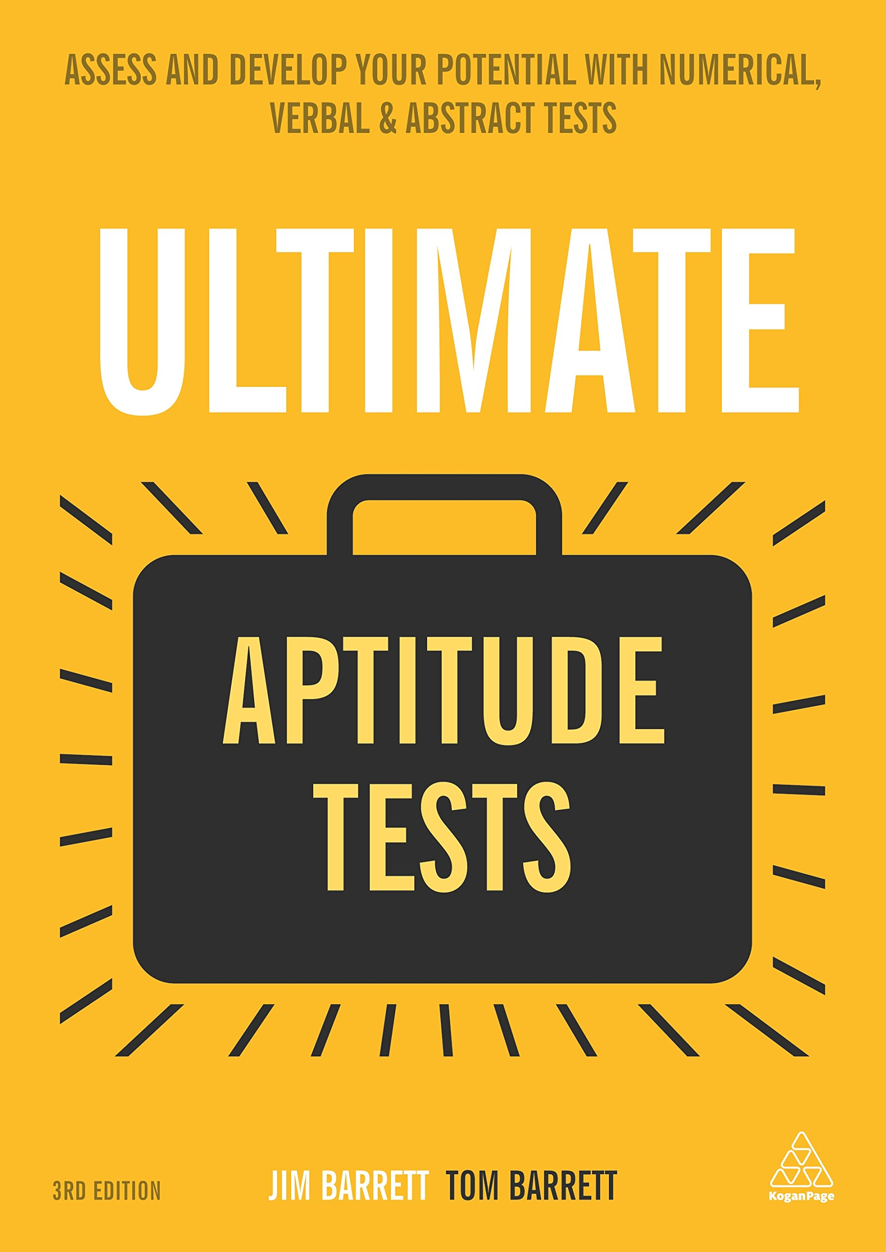 Ultimate Aptitude Tests: Assess and Develop Your Potential with Numerical,  Verbal and Abstract Tests: Jim Barrett: 9780749474072: Amazon.com: Books