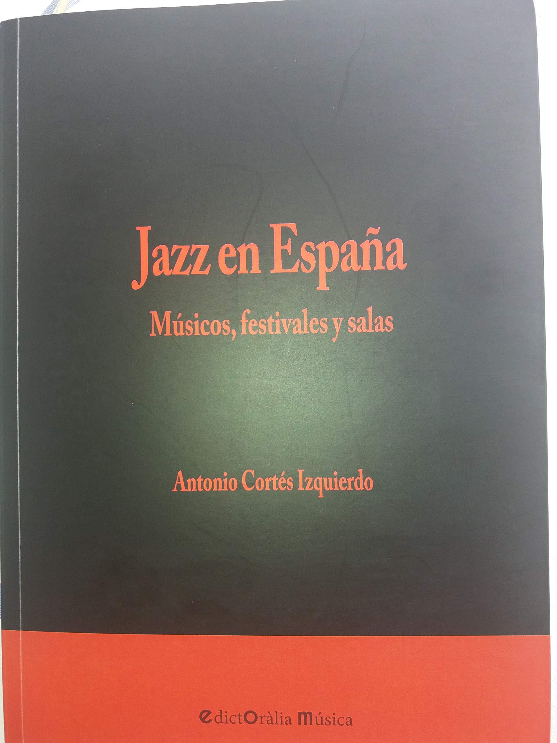 Jazz en España: Músicos, festivales y salas: 6 EdictOràlia ...