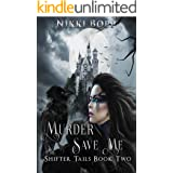 Murder Save Me (Shifter Tails Book 2)
