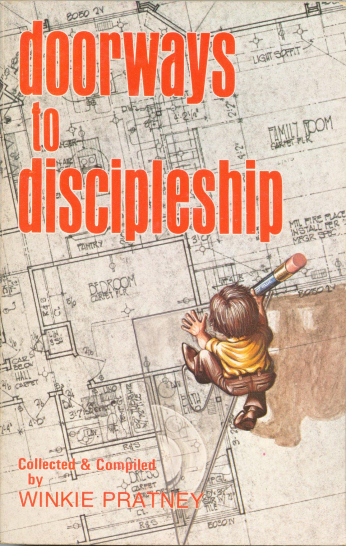 Doorways to Discipleship: Winkie Pratney: 9780871231062: Amazon.com: Books