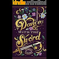 Dance With The Sword (Bluebeard's Secret Book 2)